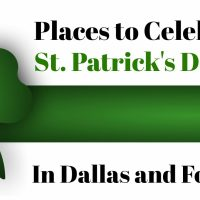 places to celebrate st. patricks day in dallas and fort worth